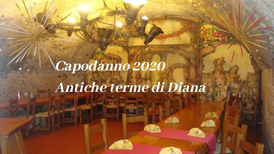 Capodanno 2020 Antiche terme di Diana
